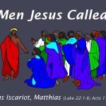 Men Jesus Called: Judas Iscariot
