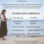 Calvinism Versus Arminianism