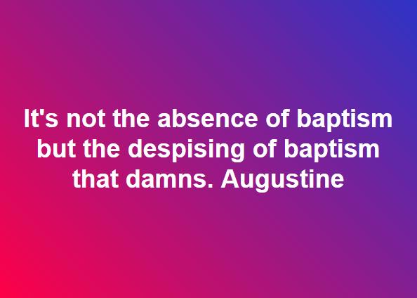 Despising Baptism