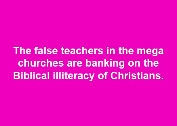 False Teachers Banking On Biblical Illiteracy