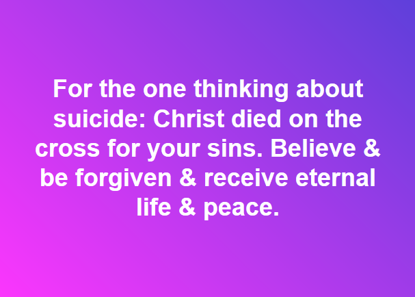 For The One Thinking About Suicide