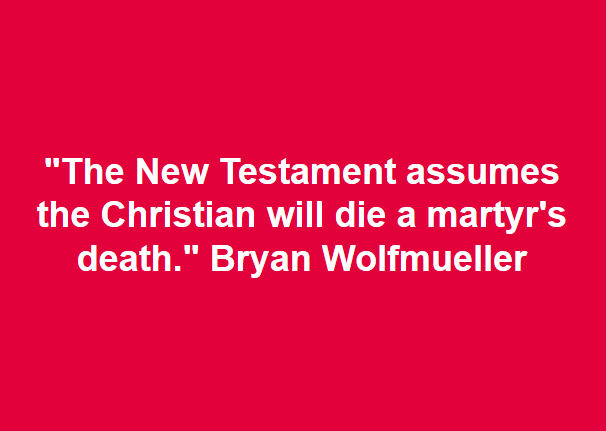 New Testament Assumes Martyr's Death